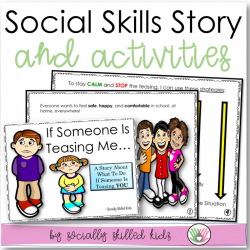 If Someone Is Teasing Me..|| SOCIAL STORY SKILL BUILDER || For K-3rd